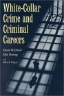 White  Collar Crime and Criminal Careers Cover